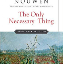 THe Only Necessary Thing by Henri Nouwen