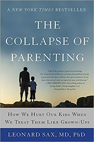 Collapse of Parenting by Leonard Sax