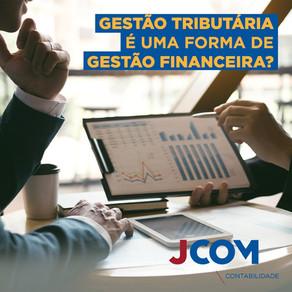 Gestão Tributária é uma forma de gestão financeira?