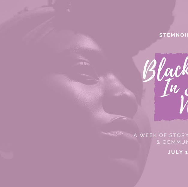STEMNoire #InfluenceHERSTEM: Black Women in STEM Panel