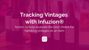 Tracking Vintages with Infuzion®