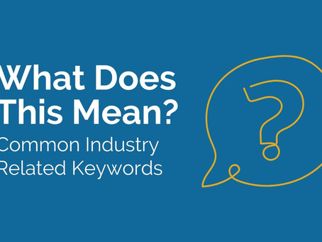 What Does This Mean: Common Industry-Related Keywords