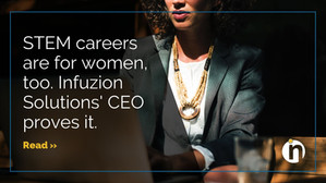 STEM careers are for women, too. Infuzion Solutions' CEO proves it.