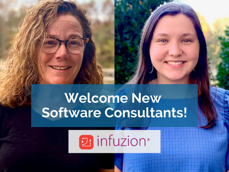 Welcome New Infuzion® Software Support Consultants!