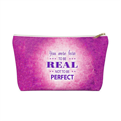 Be Real/Not Perfect Accessory Pouch