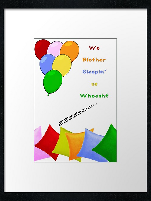 We blether sleeping  40cm x 30cm framed print or c