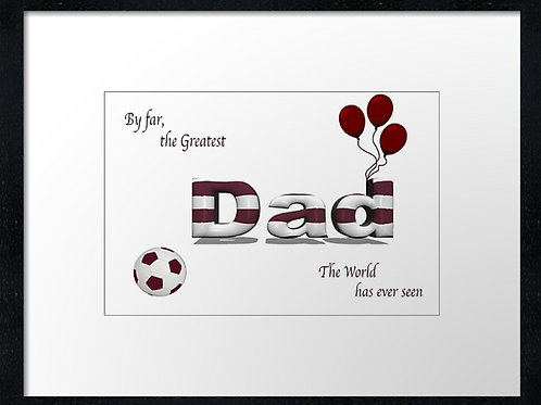 Hearts Dad (3)  Example shown 40cm x 30cm framed print or canvas print