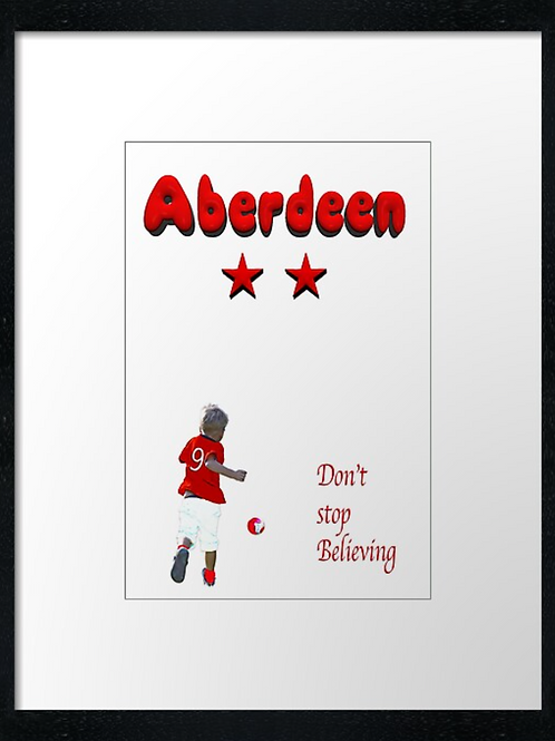 Aberdeen FC, Don't stop (3) print or canvas print