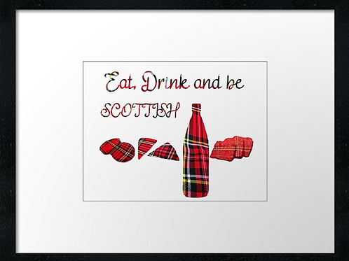 Be Scottish, print or canvas print. Example 40cm x 30cm framed print