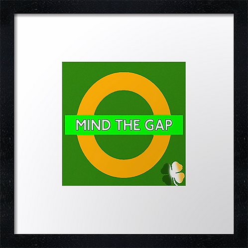 "Celtic, Mind the Gap. Example shown 10"" framed print £21."