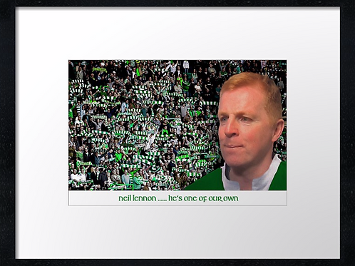 Neil Lennon, One of our own. Example shown 40cm x 30cm framed print or canvas p