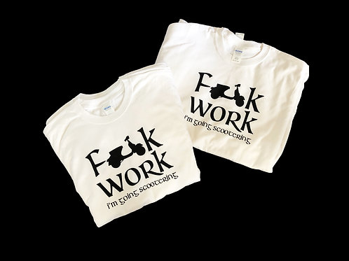 Fook Work, I'm going scootering Unisex tee shirt