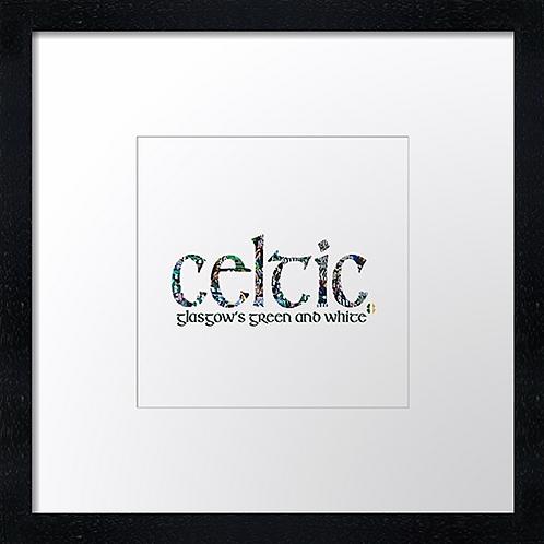 """Celtic. Example shown 10"""" framed print £21.50"""