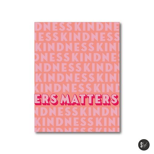 Kindness Matters Card