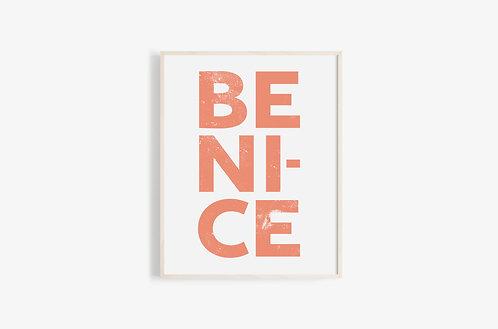 Be Nice Print