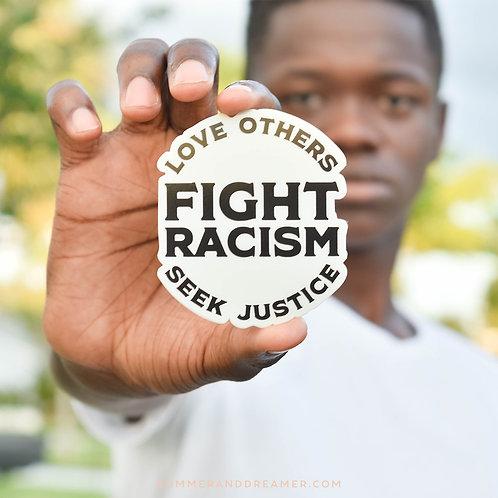 FIGHT RACISM STICKER