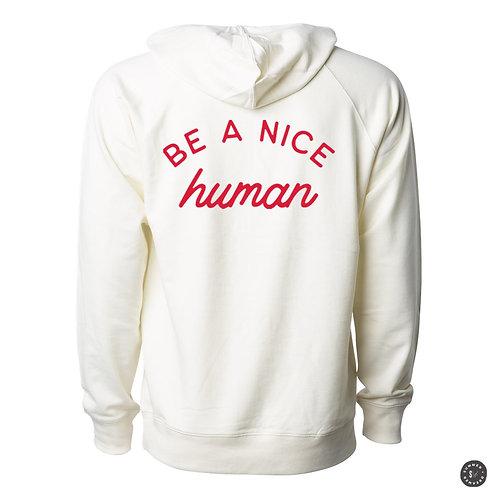 Be A Nice Human Hoodie - Bone