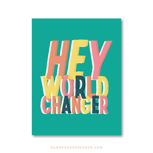 HEY WORLD CHANGER NOTECARD - Folded
