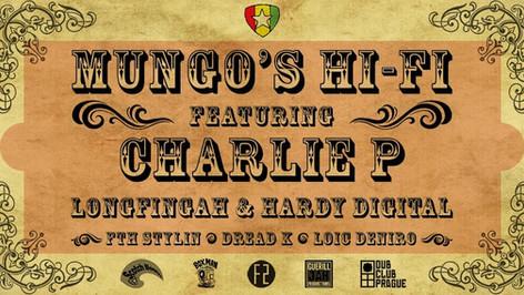 MUNGOS HU-FI feat. CHARLIE P