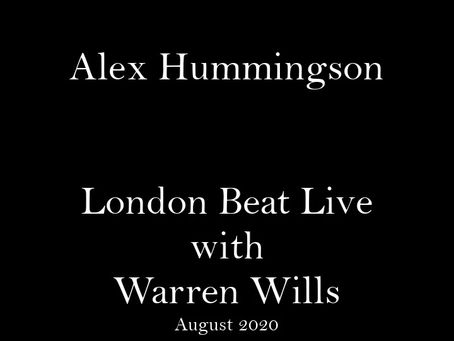 "Alex Hummingson: ""If you can't express your art in one way, then find another"" (London Beat 2020)"
