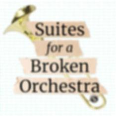 Suites_for_a_Broken_Orchestra.jpg