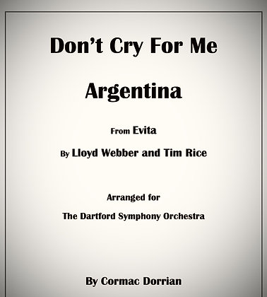 Don't Cry For Me Argentina from Evita