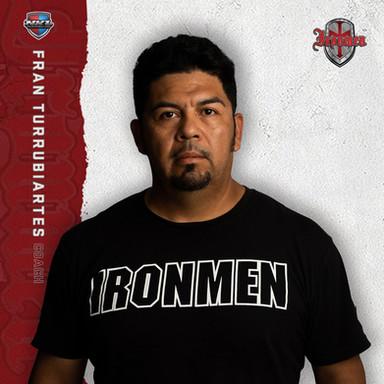 Los Angeles Ironmen - Fran Turrubiartes (Assistant Coach)