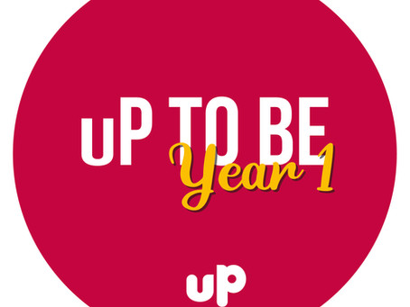 Year 1 - uP To Be