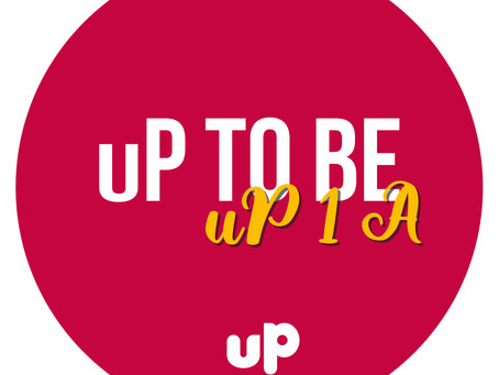 uP 1 A - uP to Be