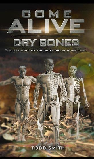Come Alive Dry Bones