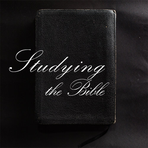 Studying The Bible Effectively