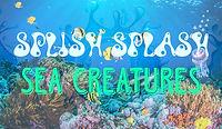 SplishSplashSeaCreatures.jpg