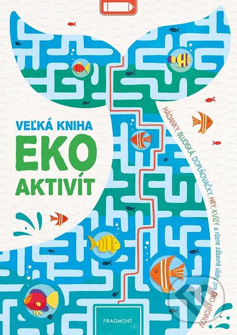 Veľká kniha eko aktivít