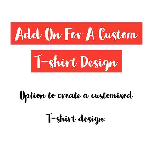 Add On For Custom Design.