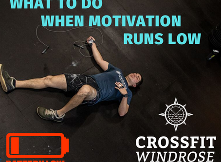 What To Do When Motivation Runs Low