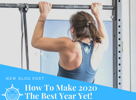 How To Make 2020 The Best Year Yet!