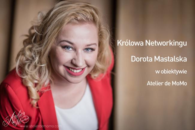 Sesja biznesowa Królowej Networkingu - Doroty Mastalskiej