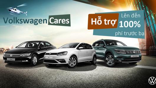 """""""Volkswagen Cares"""" Hỗ trợ Phí trước bạ lên đến 100% lần đầu tiên dành cho tất cả các dòng"""