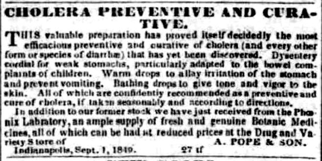 An example of a common advertisement runing in local papers during cholera outbreaks purporting to provide cures for cholera.