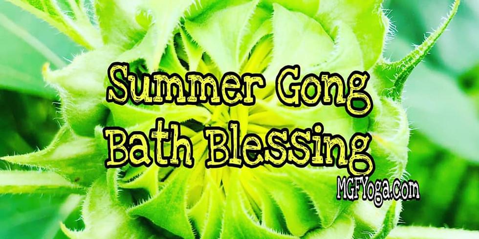 Summer Gong Bath Blessing
