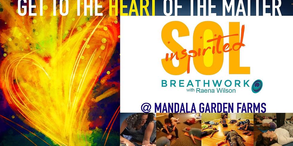 Inspirited Sol Breathwork with Raena at Mandala Garden Farms