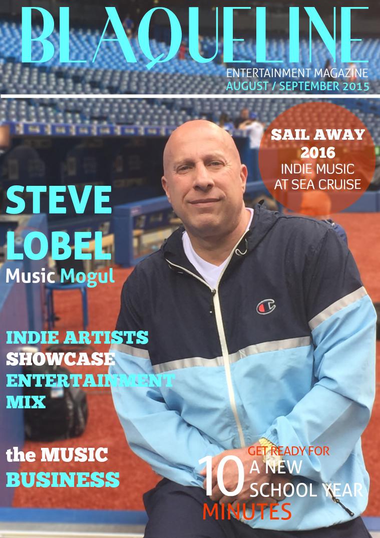 FEATURE:  Steve Lobel | Music Mogul