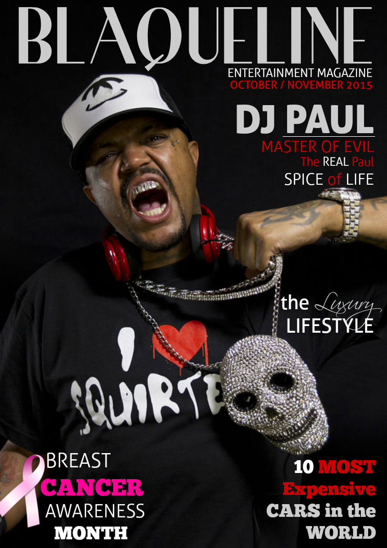 FEATURE:  DJ Paul | American DJ, record producer, rapper, songwriter and entrepreneur from Memphis, Tennessee. He is a founding member of hip hop group Three 6 Mafia and the younger brother of the late rapper Lord Infamous