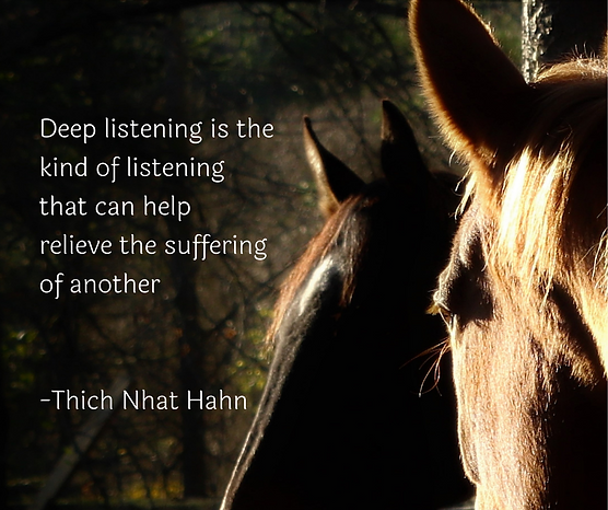 Deep listening is the kind of listening