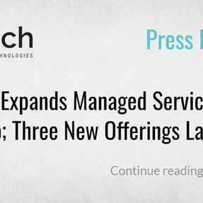 CE Tech Expands Managed Services Portfolio; Three New Offerings Launched