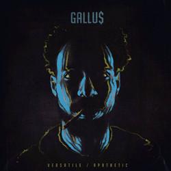 Gallu$ - Versatile | Apethetic