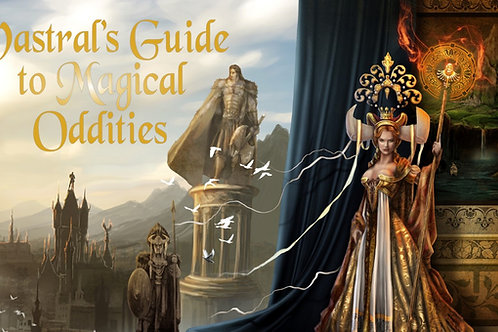 Vastral's Guide to Magical Oddities - PDF