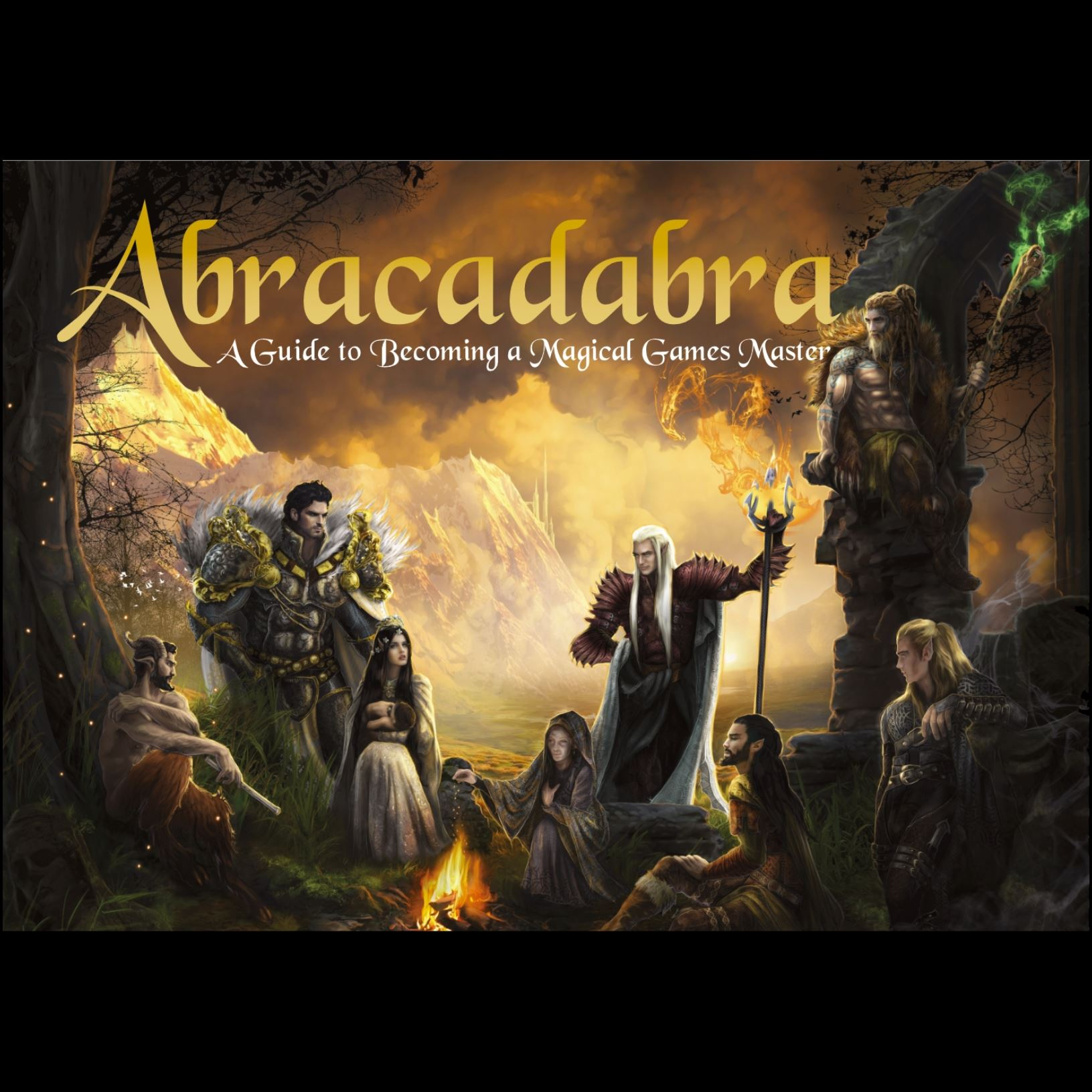 Abracadabra. A Guide to Becoming a Magical Games Master