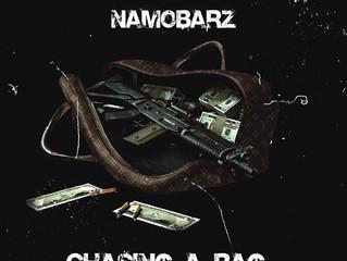 "Namo Barz ""Chasing A Bag"""