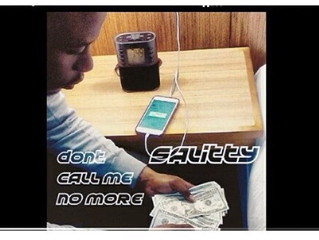 Philly rap artist Salitty has a dope single called don't call me know more